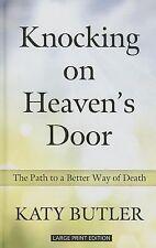 Knocking On Heavens Door (Thorndike Large Print Lifestyles)