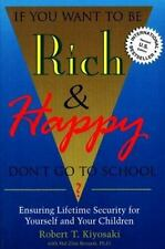 If You Want to Be Rich & Happy Don't Go to School: Insuring Lifetime Security fo