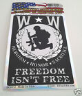 WOUNDED WARRIORS  FREEDOM ISN'T FREE Military Window DECAL DC0052 EE