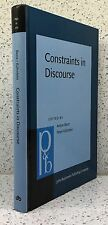 Constraints in Discourse Anton Benz and Peter Kühnlein Linguistics Frameworks