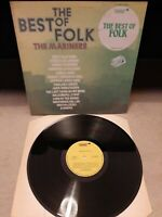"The Mariners  ‎– The Best Of Folk Vinyl 12"" LP Fanfare SIT 60010 1975"