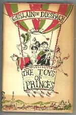 The Toys of Princes by Ghislain de Diesbach First Edition- High Grade