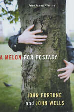 A Melon for Ecstasy (Prion humour classics), Good, Wells, John, Fortune, John, B
