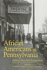 NEW African Americans in Pennsylvania: Shifting Historical Perspectives