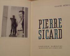REMUSAT Claude - PIERRE SICARD - DEDICACE - 1955