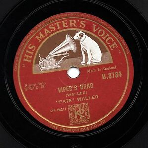 CLASSIC FATS WALLER JAZZ PIANO 78  VIPERS DRAG / ALLIGATOR CRAWL  HMV B 8784 E