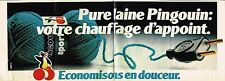 Publicité Advertising 1979 (2 pages) Pelote La Laine Pingouin