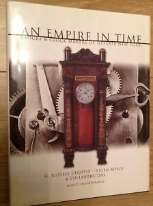 An Empire In Time Clocks And Clockmakers Of Upstate New York G Russell Oechsle