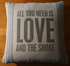 ALL YOU NEED IS LOVE & THE SHORE Canvas Couch Throw PILLOW Beach Home Decor NEW