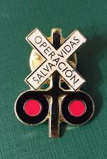 Operacion Salva Vidas RR Railroad Crossing Caution Lights Guard Lapel Pin