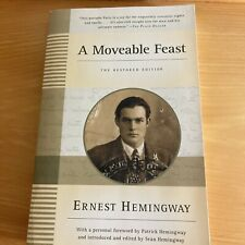 A Moveable Feast: the Restored Edition by Ernest Hemingway (2010, Trade...