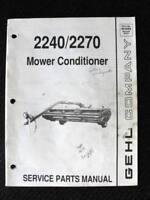 ORIGINAL GEHL 2240 2270 MOWER CONDITIONER SERVICE PARTS MANUAL VERY GOOD SHAPE