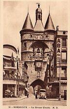 France - Bordeaux, La Grosse Cloche - Vintage Postcard