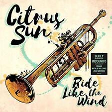 Citrus Sun - Ride Like The Wind (NEW CD)