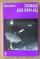 DDR Buch Petrowitsch Signale aus dem All  Weltall Signale Kontakte Außeridische