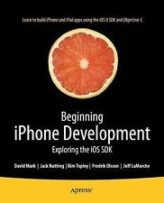iPhone Development : Exploring the iOS SDK: By Nutting, Jack Olsson, Fredrik ...