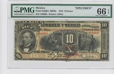 1913 Mexico Banco de Londres 10 Pesos SPECIMEN S234es PMG 66 FINEST KNOWN.Rare .