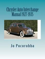 CHRYSLER Parts Interchange Manual 1927-1935 ~Find & Identify Original Parts~NEW