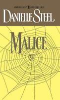 Malice: A Novel by Steel, Danielle
