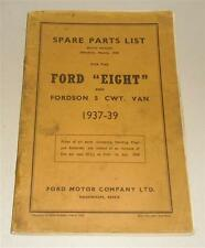 Teilekatalog / Spare Parts List Ford Eight + Fordson Van, Baujahre 1937-1939