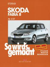 Skoda Fabia II 4/07-10/14 ETZOLD So wirds gemacht Bd 150 Reparaturanleitung NEU!