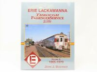 Erie Lackawanna Through Passenger Service In Color Vol 2: 1965-1970 Morning Sun