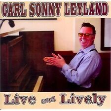 Live and Lively by Carl Sonny Leyland (CD-2011) New-Free Shipping