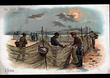 IMAGE AU BON MARCHE ,TRES GRANDE CHROMO illustré BESNOU / Levée FILETS de PECHE