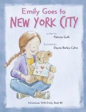 Emily Goes to New York City by Guth, Patricia