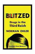 Blitzed: Drugs in the Third Reich Free Shipping