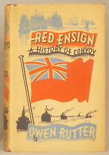 RED ENSIGN: A HISTORY OF CONVOY by OWEN RUTTER Nice Dust Jacket!