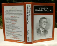 A Tribute To Melvin D. Curry, Jr. 1997 Florida College - Tampa - Signed
