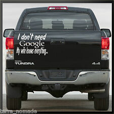 I dont need google, my wife knows everything sticker, decal, Funny