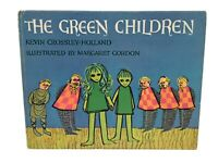 THE GREEN CHILDREN Kevin Crossley-Holland Margaret Gordon Illus 1966 1st Edition