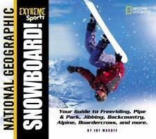 Extreme Sports Ser.: Snowboard! by Joy Masoff