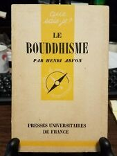 Le Bouddhisme Par Henri Arvon French, 1951, Presses Universitaires De France, PB