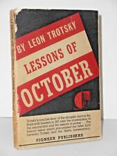 Lessons of October by Leon Trotsky 1937 the Battle between Trotsky & Stalin