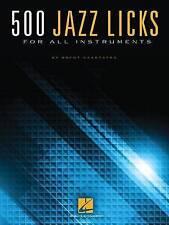 NEW 500 Jazz Licks: For All Instruments by Brent Vaartstra