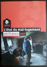 FONDATION ABBE PIERRE L'ETAT DU MAL LOGEMENT EN FRANCE 2017 PORT A PRIX COUTANT