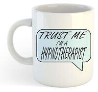 Trust Me I'm A Hypnotherapist Mug