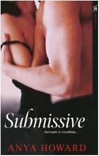 Submissive by Anya Howard (2009, Paperback)