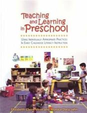 Teaching and Learning in Preschool: Using Individually Appropriate Practices in