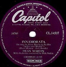 "1956 DEAN MARTIN 78 "" INNAMORATA / YOU LOOK SO FAMILIAR"" UK CAPITOL CL14507 EX"
