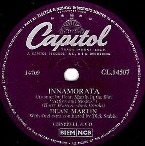 1956 DEAN MARTIN  78  INNAMORATA / YOU LOOK SO FAMILIAR  UK CAPITOL CL14507 E/E-