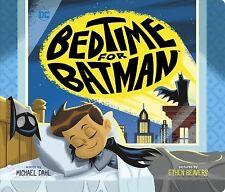 Bedtime for Batman, Hardcover by Dahl, Michael; Beavers, Ethen (Ilt), Brand N.