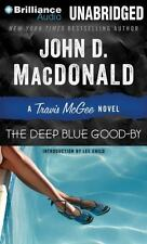 Travis Mcgee Mysteries Ser.: The Deep Blue Good-By by John D. MacDonald (2013, Compact Disc, Unabridged edition)