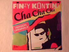 "FINZY KONTINI Cha cha cha 7"" FRANCE ITALO DISCO"