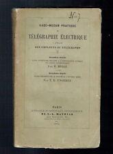 Vade Mecum Télégraphie Electrique Employes - Miège & Ungérer - Mathias 1855