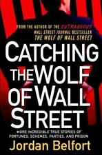 Catching the Wolf of Wall Street: More Incredible True Stories of-ExLibrary