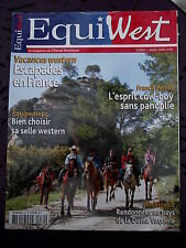EQUIWEST  n° Escapade en France. Choisir sa selle western. Le heeling à cheval